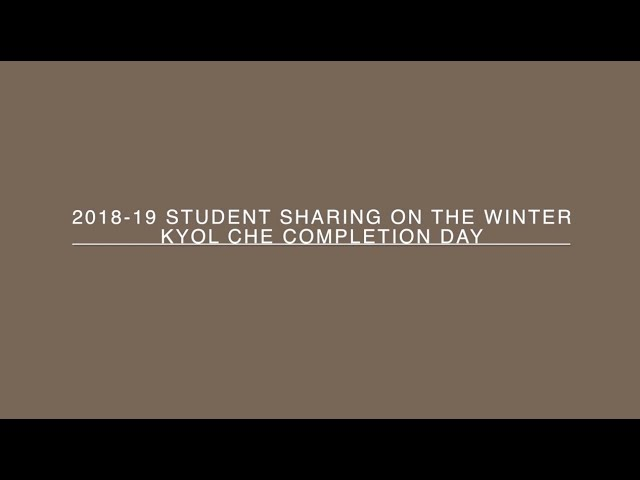 2018-19 Student Sharing on Winter Kyol Che Completion Day